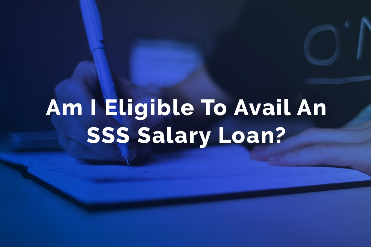 Am I Eligible To Avail An SSS Salary Loan