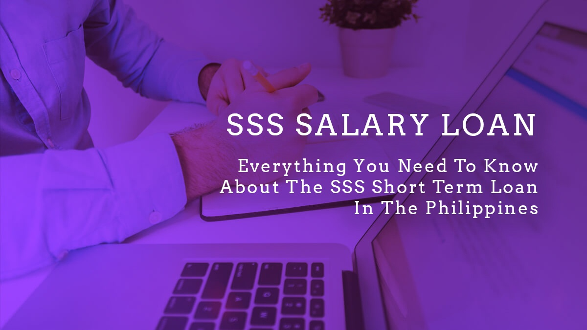 Everything You Need To Know About The SSS Short Term Loan In The Philippines