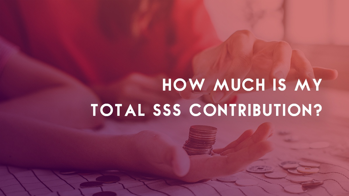 How Much Is My Total SSS Contribution