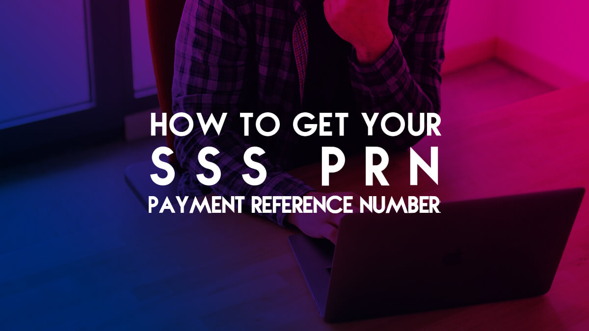 How To Get Your SSS PRN Payment Reference Number