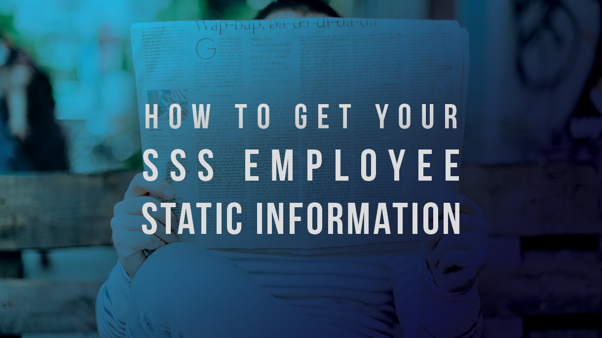 How to Get Your SSS Employee Static Information