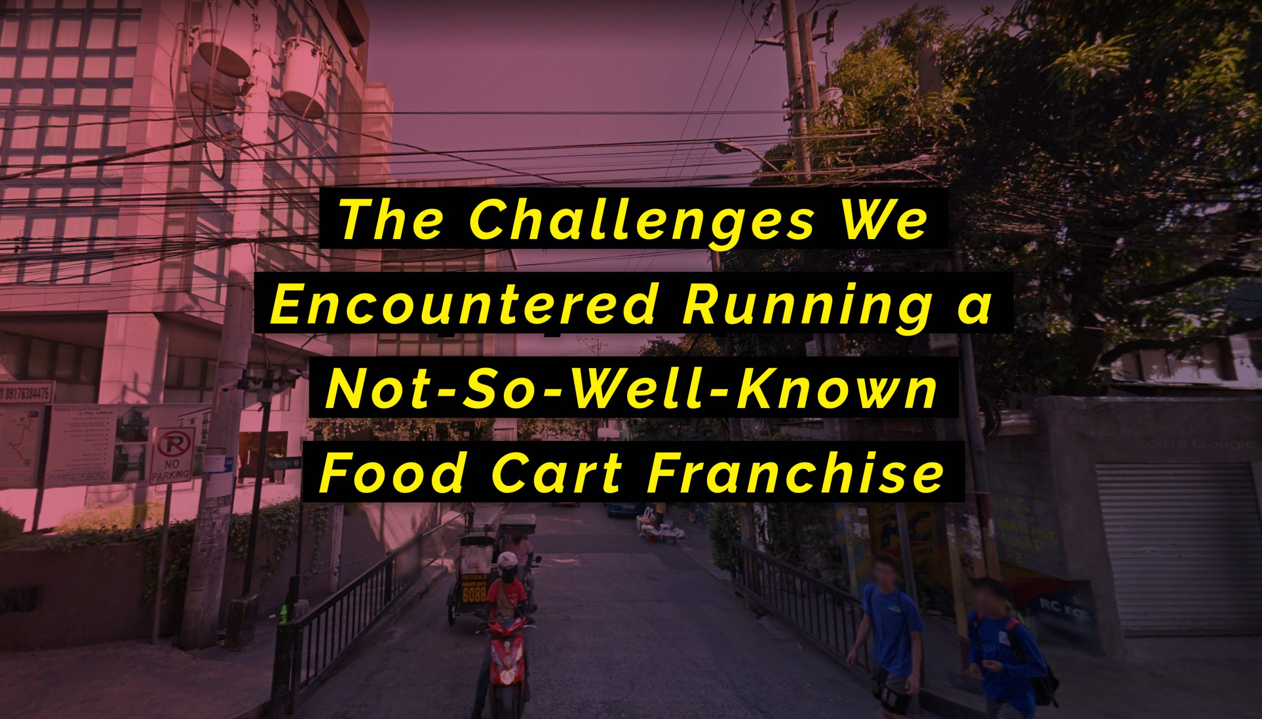 The Challenges We Encountered Running a Not-So-Well-Known Food Cart Franchise